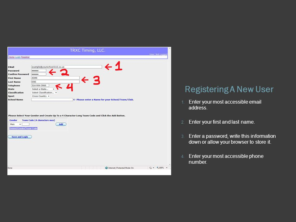 Registering A New User 1. Enter your most accessible  address.
