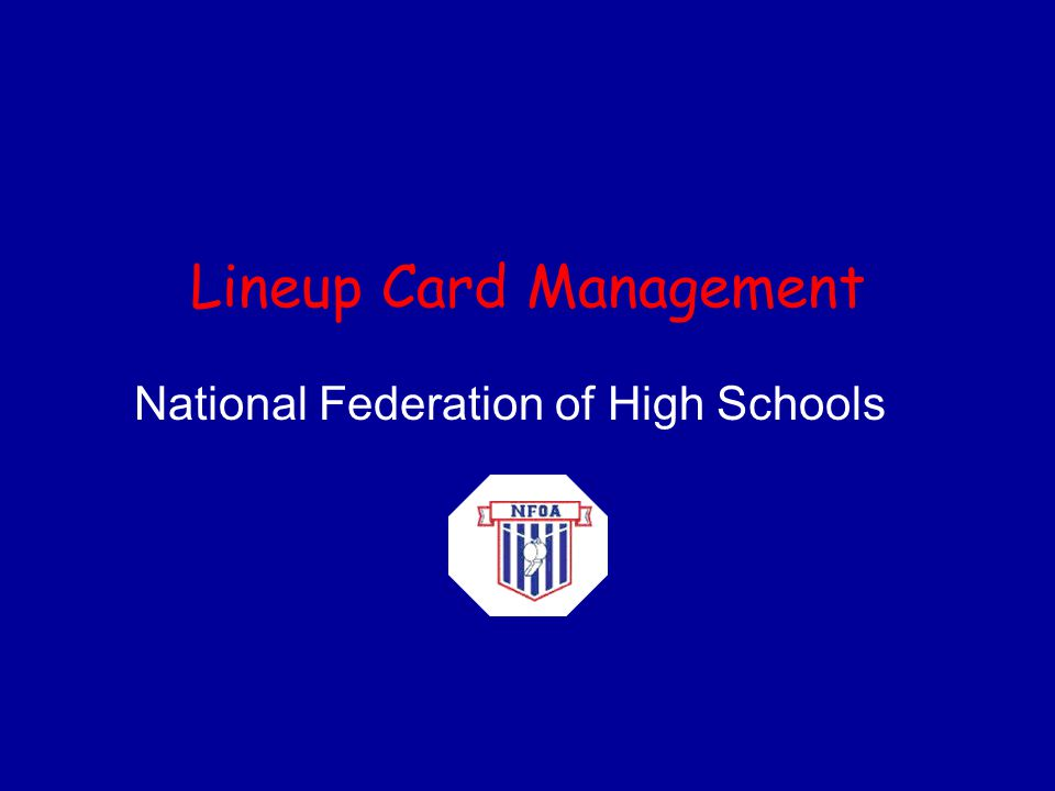 Lineup Card Management National Federation of High Schools