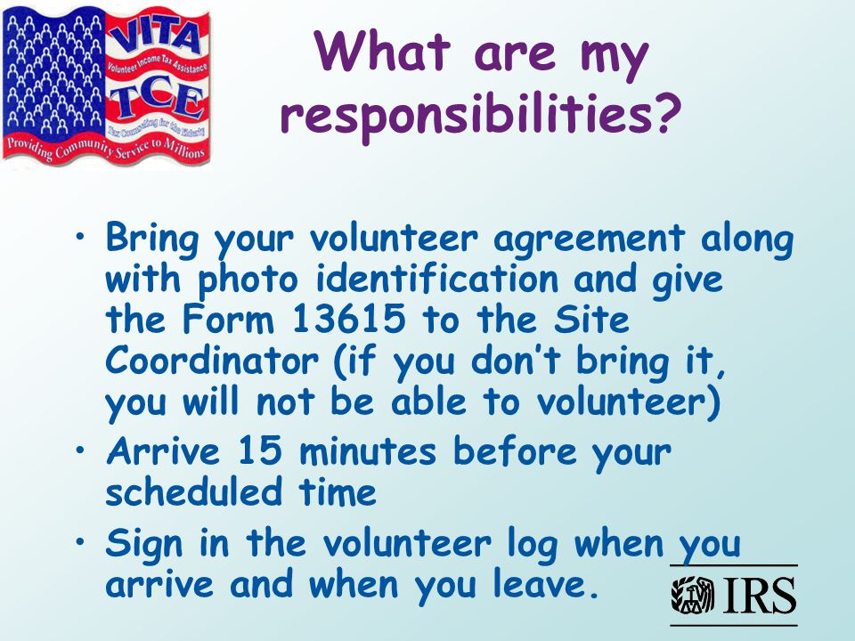 What are my responsibilities.Greet taxpayers professionally, courteous, and respectfully.