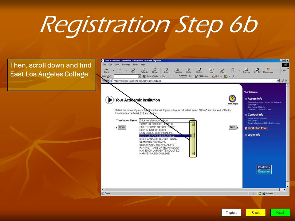 TopicsBackNext Registration Step 6b Then, scroll down and find East Los Angeles College.