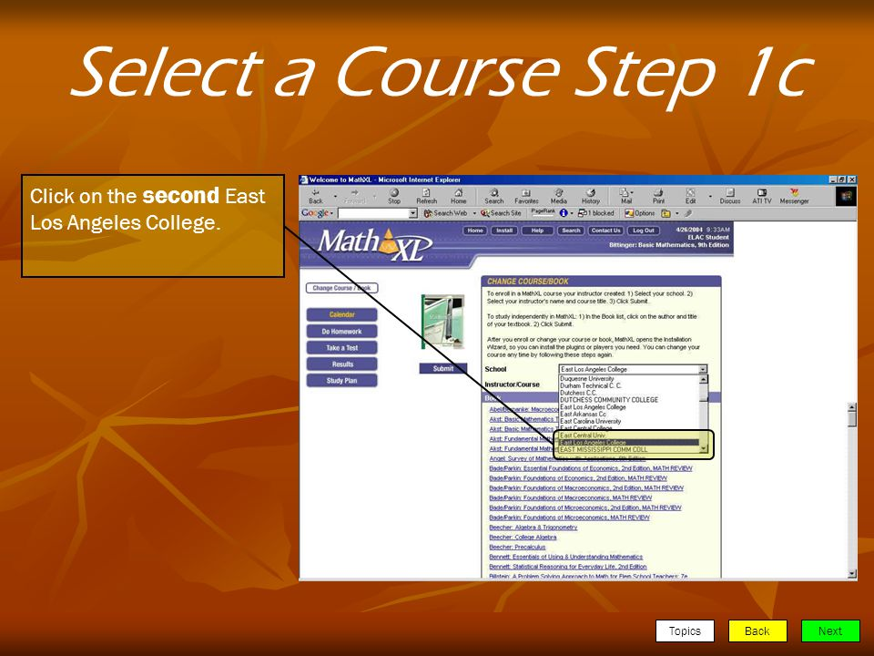 TopicsBackNext Select a Course Step 1c Click on the second East Los Angeles College.