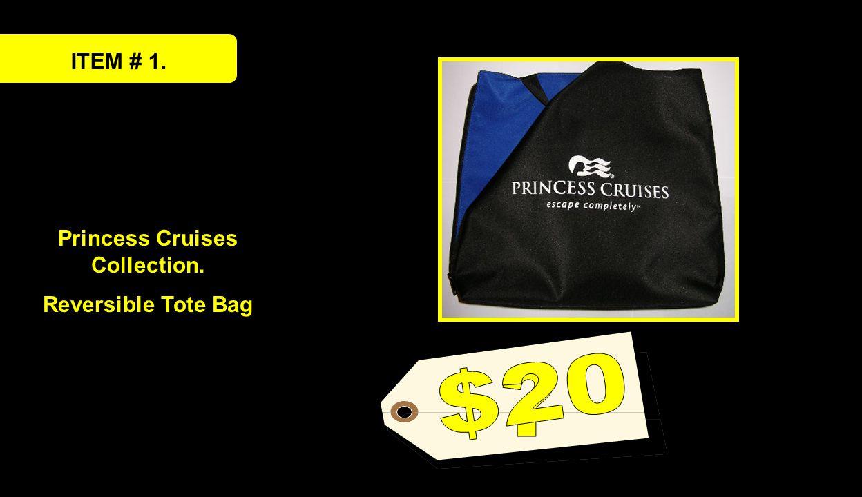 ITEM # 1. Princess Cruises Collection. Reversible Tote Bag
