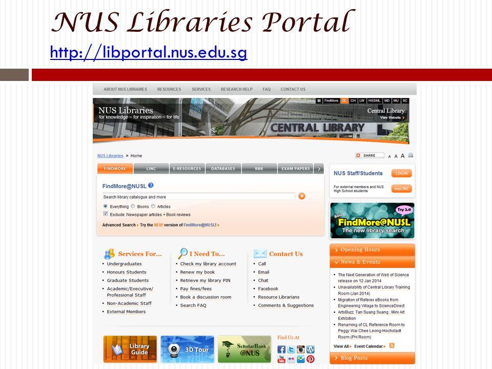 NUS Libraries Portal http://libportal.nus.edu.sg http://libportal.nus.edu.sg