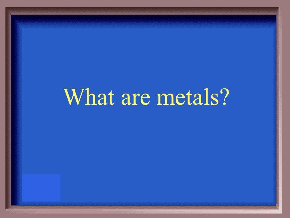 Are solids at room temperature except for mercury
