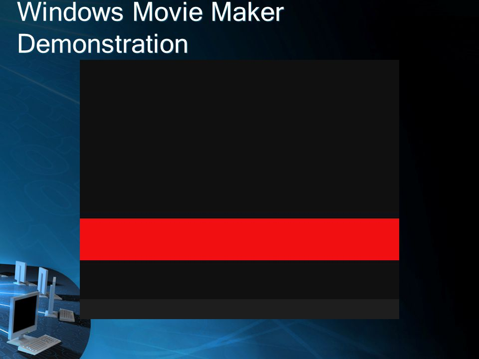 Windows Movie Maker Demonstration