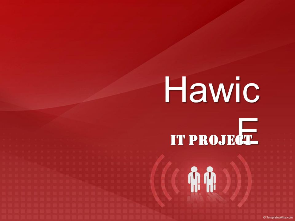 Hawic E IT Project