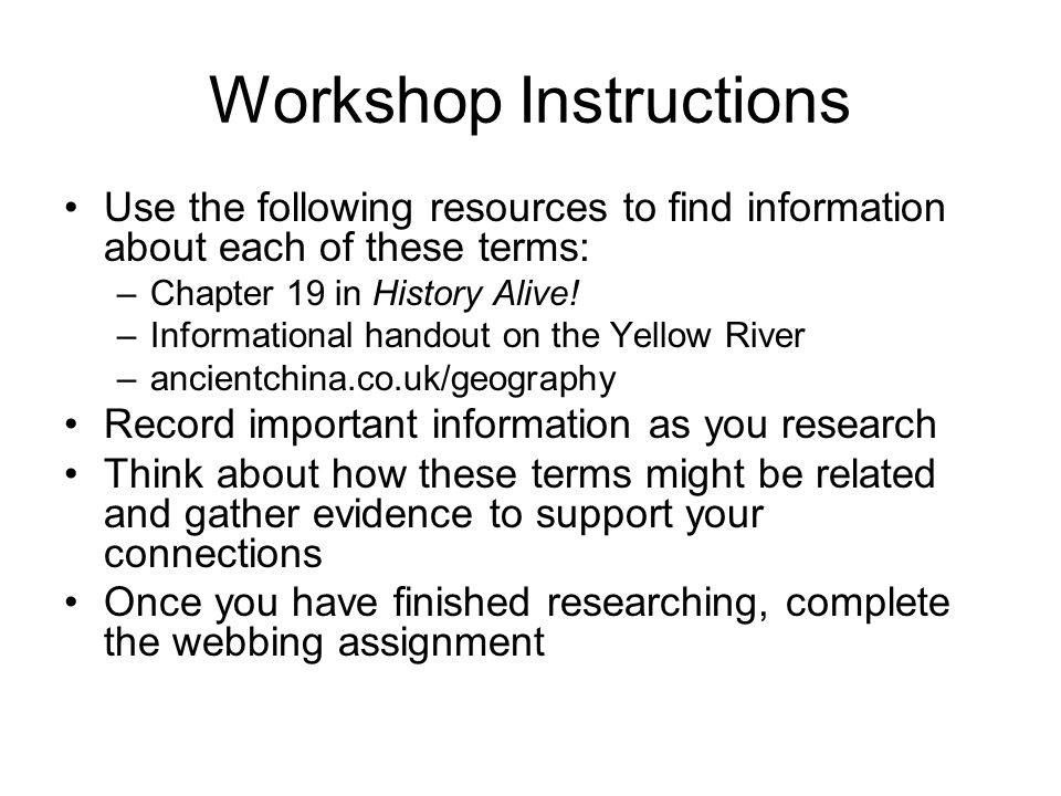 Workshop Instructions Use the following resources to find information about each of these terms: –Chapter 19 in History Alive.