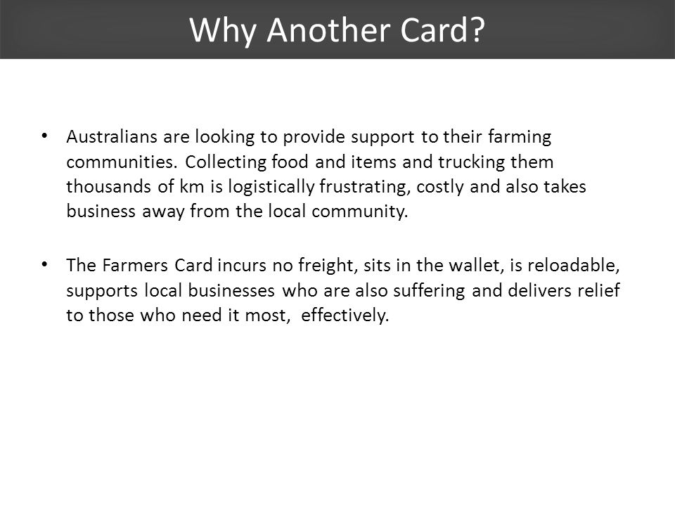 Why Another Card. Australians are looking to provide support to their farming communities.