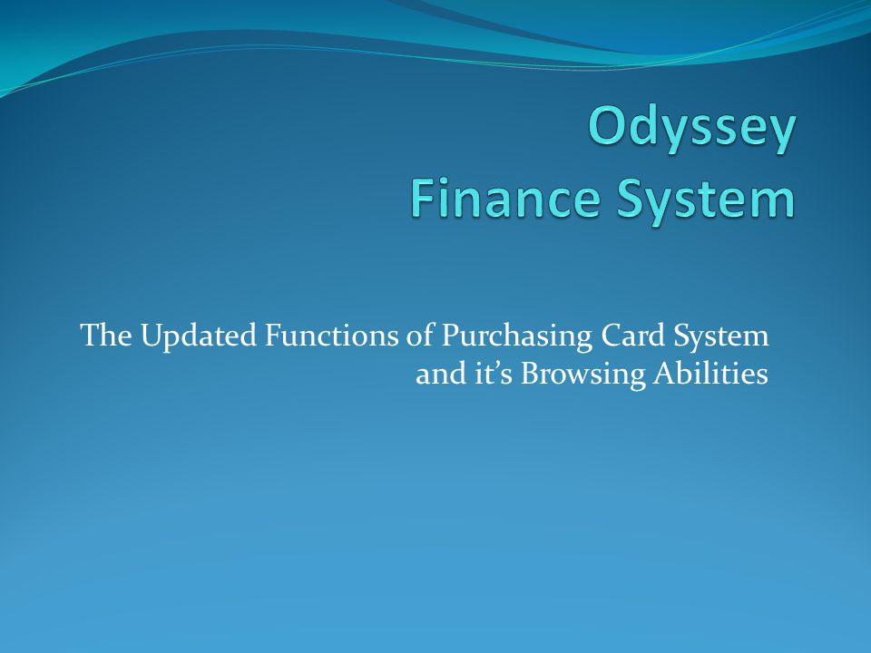 The Updated Functions of Purchasing Card System and its Browsing Abilities