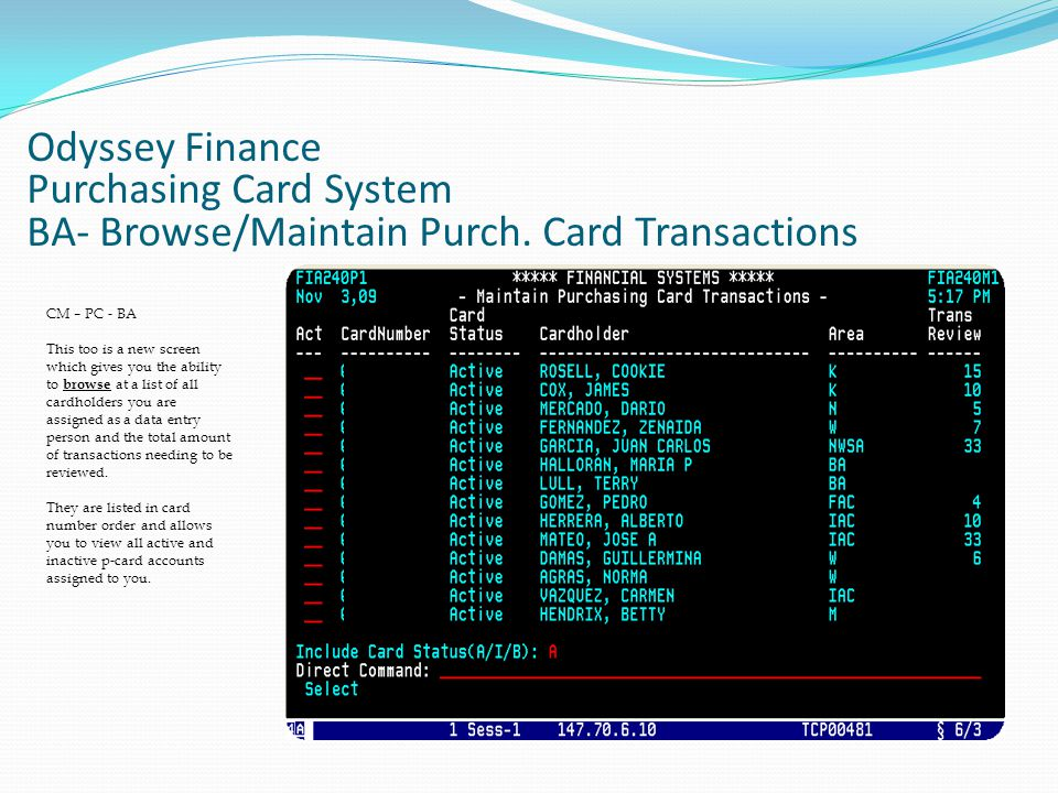 Odyssey Finance Purchasing Card System BA- Browse/Maintain Purch.