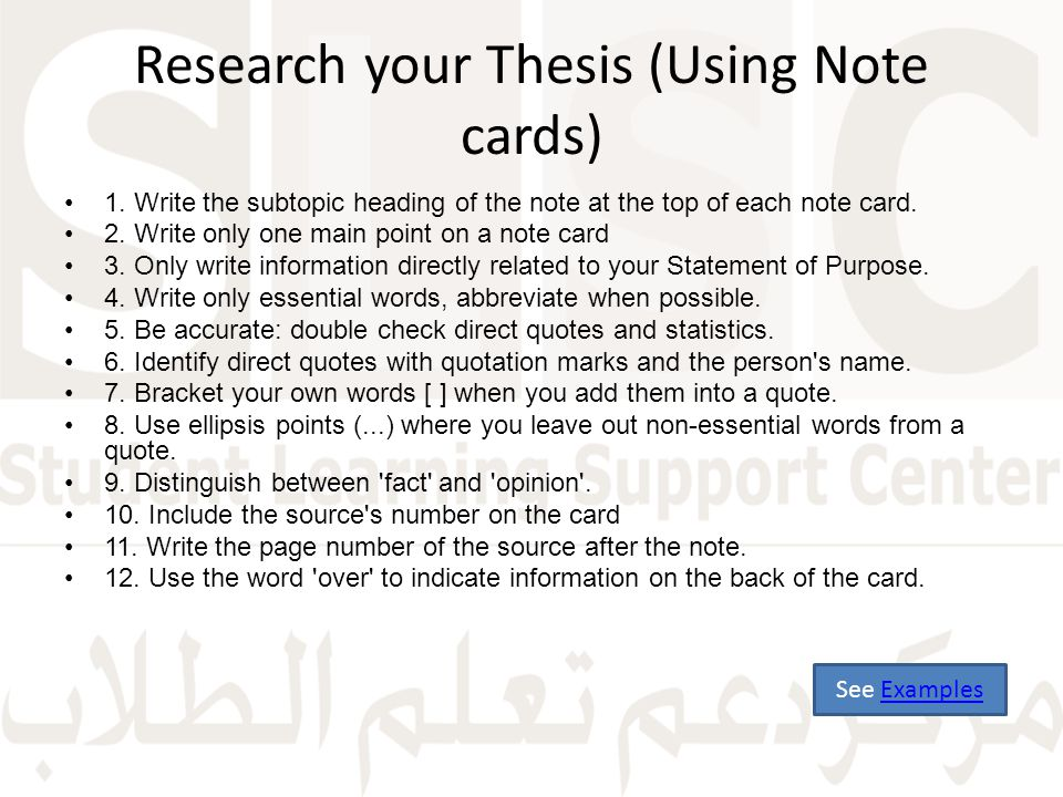 Research your Thesis (Using Note cards) 1.