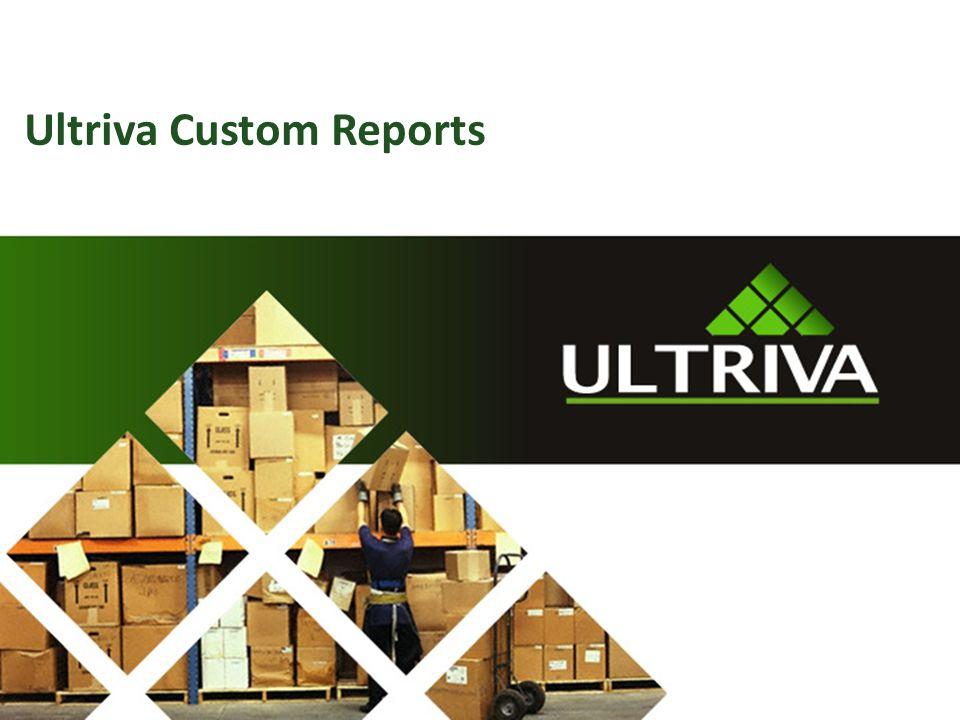 Ultriva Custom Reports
