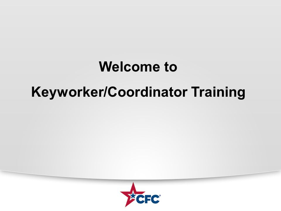 Welcome to Keyworker/Coordinator Training