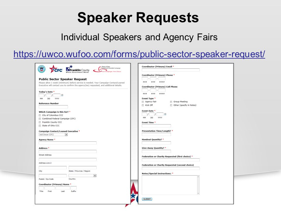 Speaker Requests Individual Speakers and Agency Fairs https://uwco.wufoo.com/forms/public-sector-speaker-request/