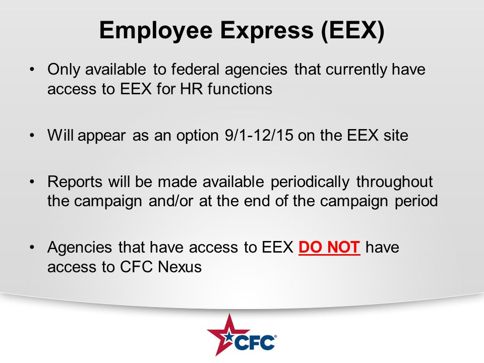 Employee Express (EEX) Only available to federal agencies that currently have access to EEX for HR functions Will appear as an option 9/1-12/15 on the