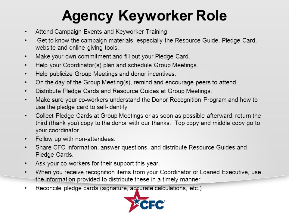 Agency Keyworker Role Attend Campaign Events and Keyworker Training.
