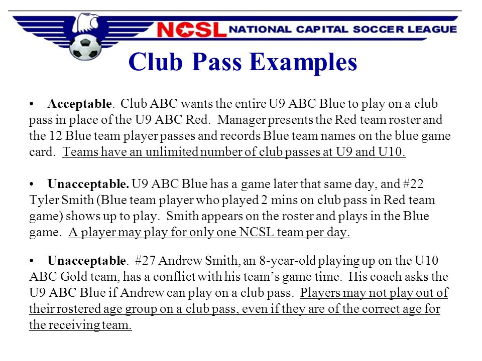 Club Pass Examples Acceptable.