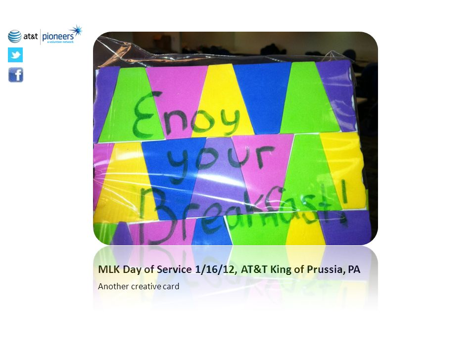 MLK Day of Service 1/16/12, AT&T King of Prussia, PA Another creative card