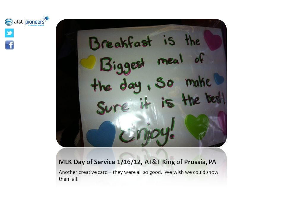 MLK Day of Service 1/16/12, AT&T King of Prussia, PA Another creative card – they were all so good. We wish we could show them all!