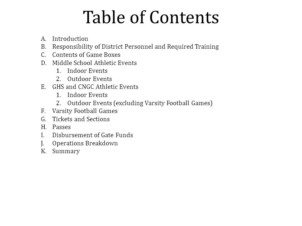 Table of Contents A.Introduction B.Responsibility of District Personnel and Required Training C.Contents of Game Boxes D.Middle School Athletic Events