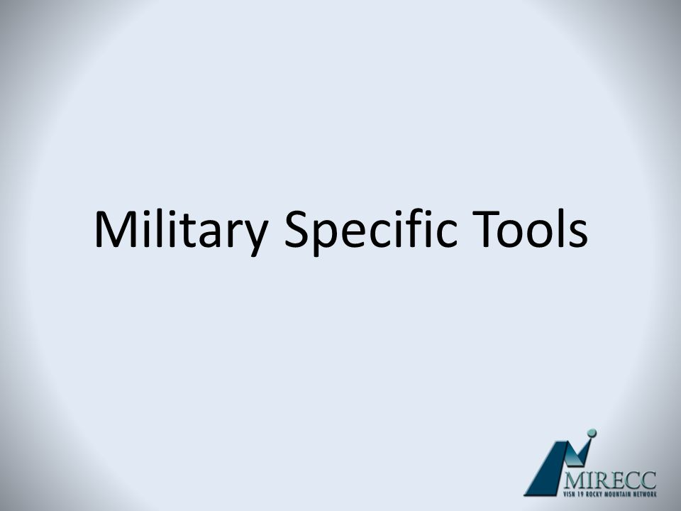 Military Specific Tools