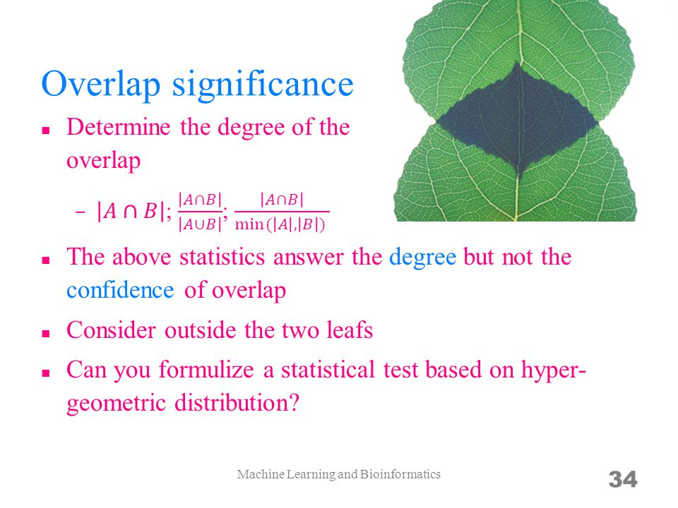 Overlap significance Machine Learning and Bioinformatics 34
