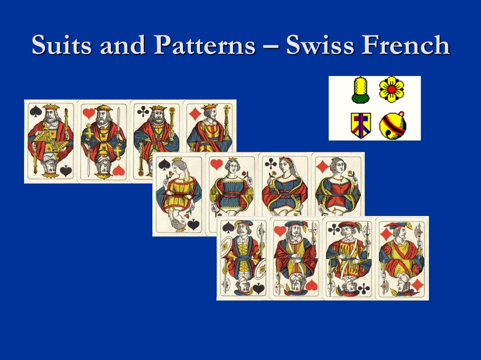 Suits and Patterns – Swiss French