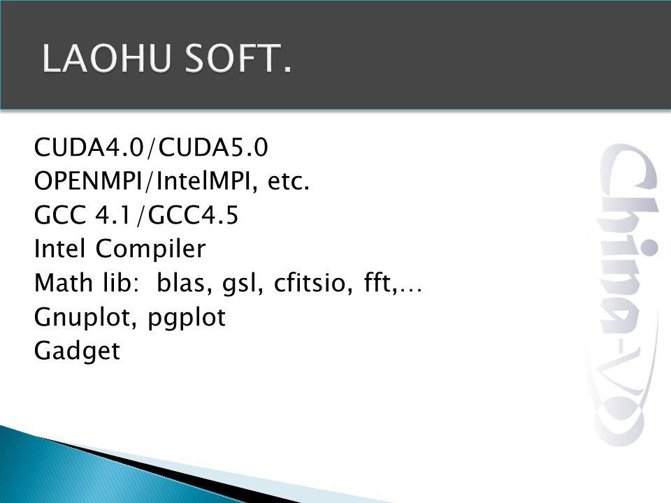 CUDA4.0/CUDA5.0 OPENMPI/IntelMPI, etc.