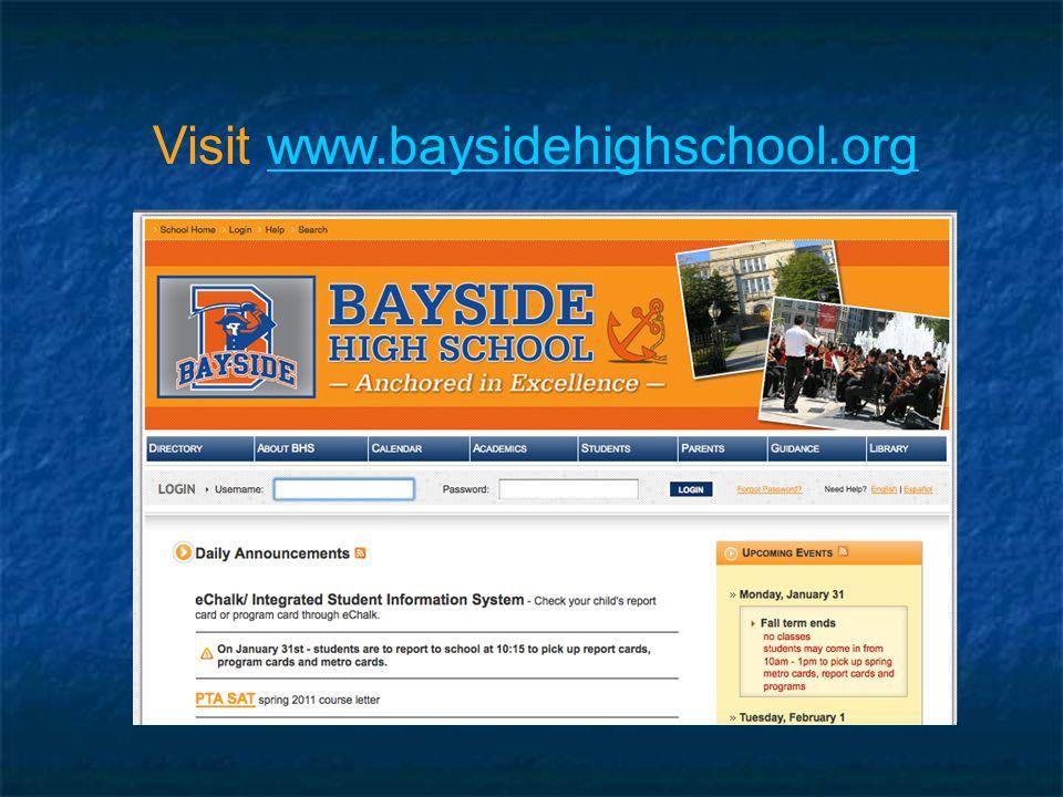 Visit www.baysidehighschool.orgwww.baysidehighschool.org