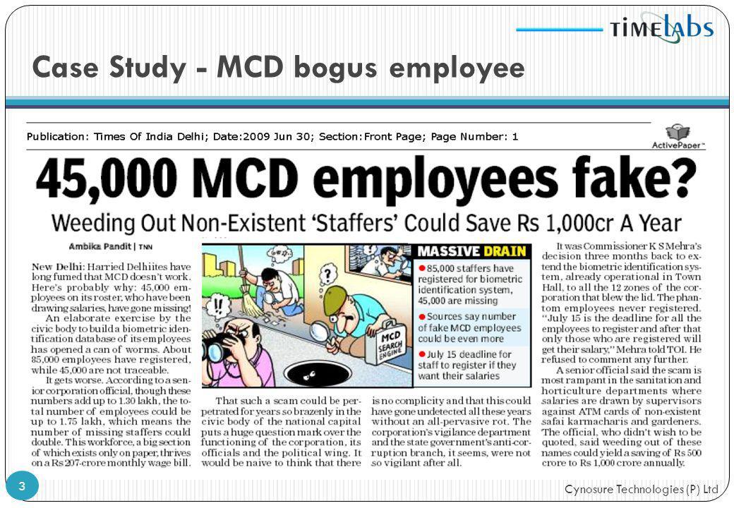 Cynosure Technologies (P) Ltd Case Study - MCD bogus employee 3
