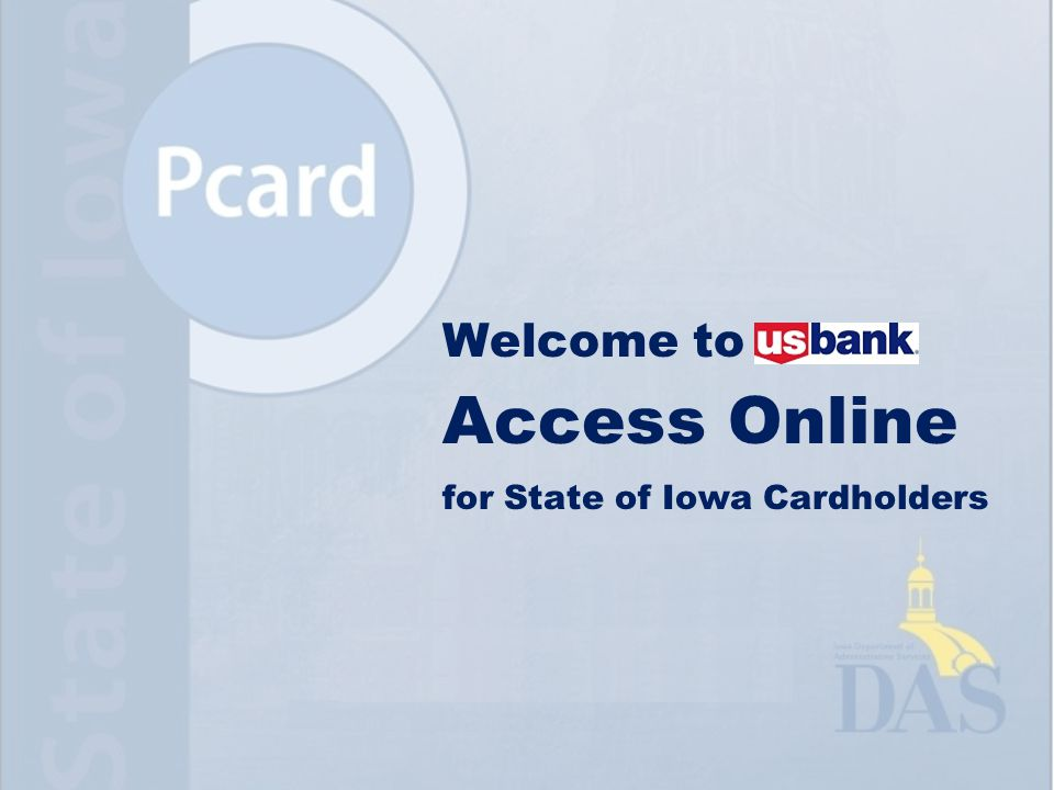 Welcome to Access Online for State of Iowa Cardholders