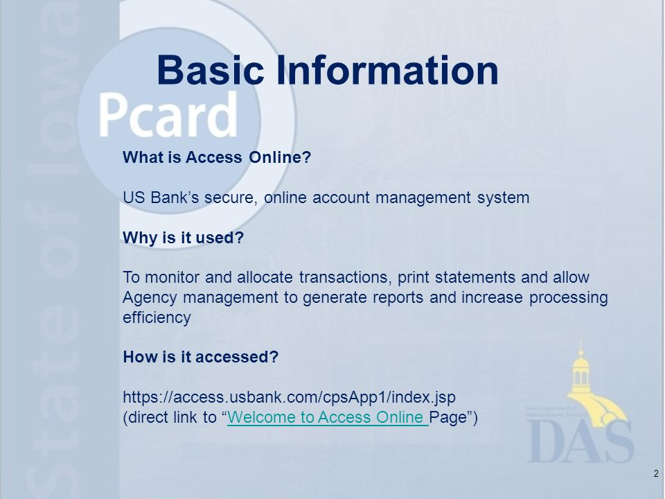 Basic Information 2 What is Access Online.