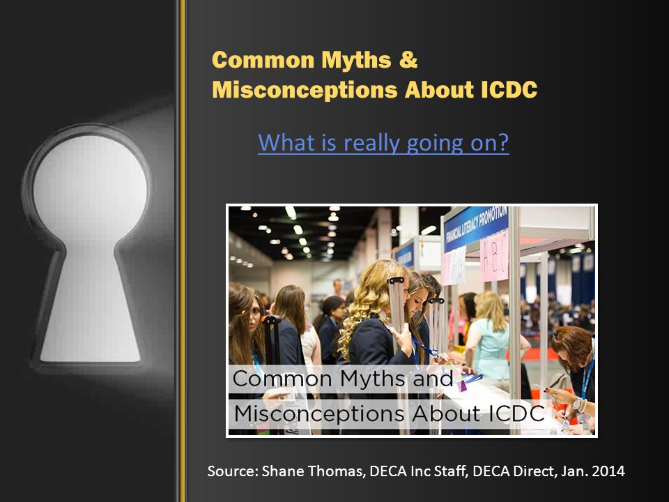 Common Myths & Misconceptions About ICDC What is really going on.