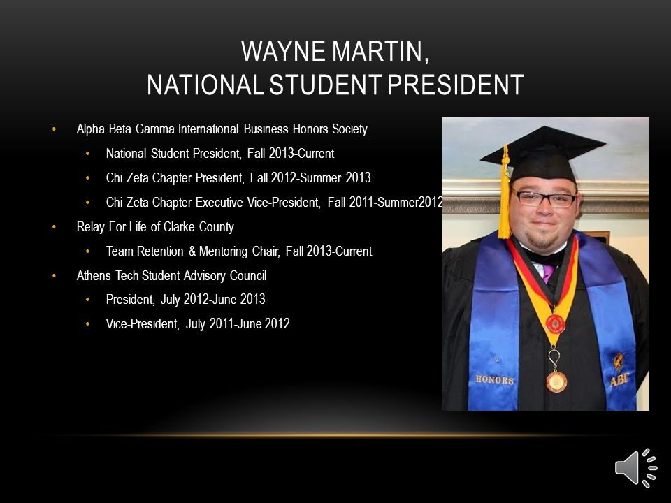 Wayne Martin National Student President Alpha Beta Gamma THE ROLE OF NATIONAL STUDENT OFFICERS