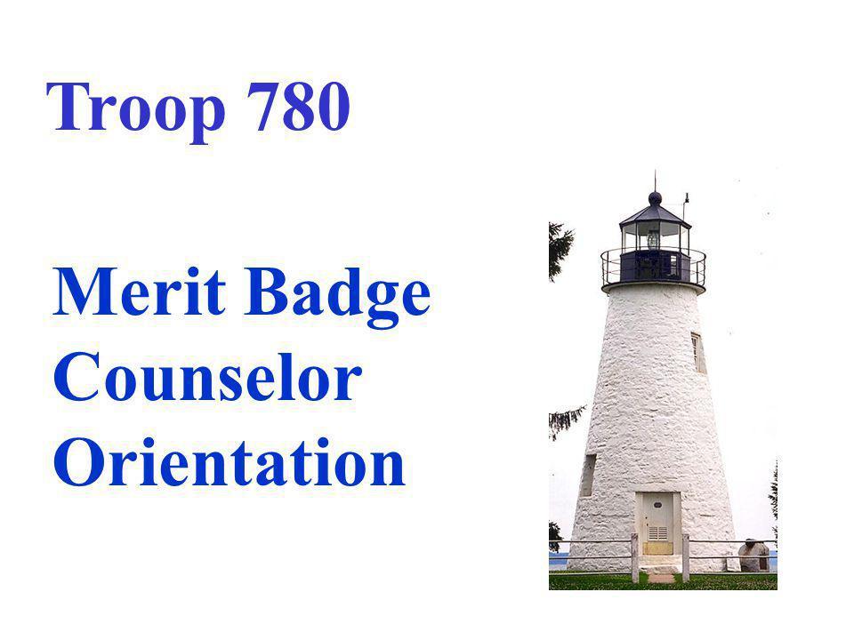 Training Objectives Understand the purpose of the merit badge program.