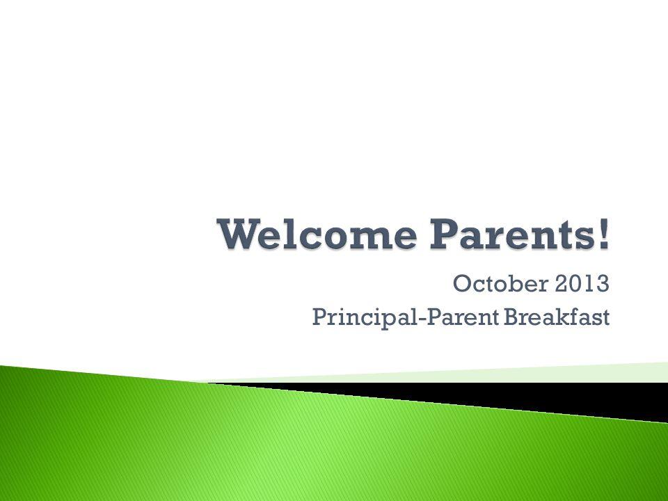 October 2013 Principal-Parent Breakfast