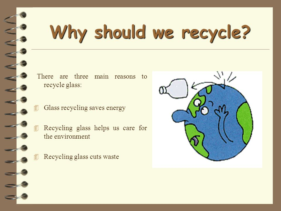 Why should we recycle.