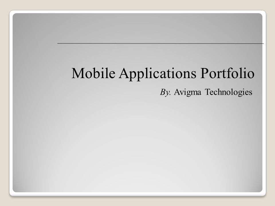 Mobile Applications Portfolio By. Avigma Technologies