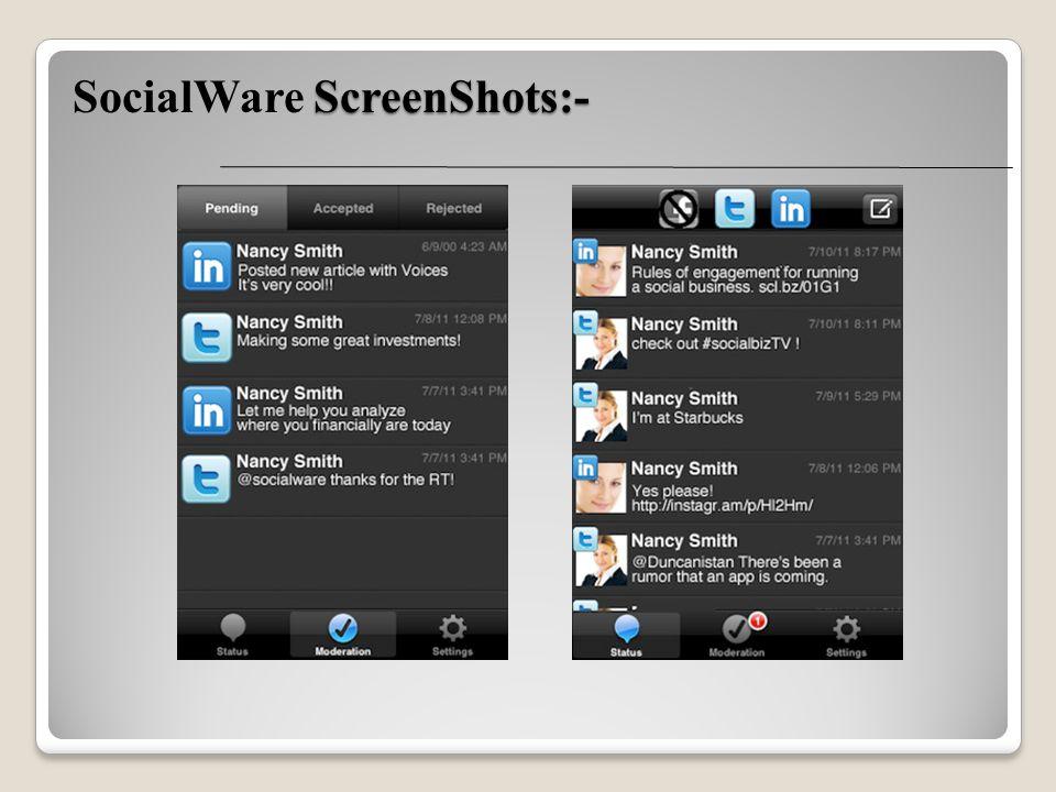 ScreenShots:- SocialWare ScreenShots:-