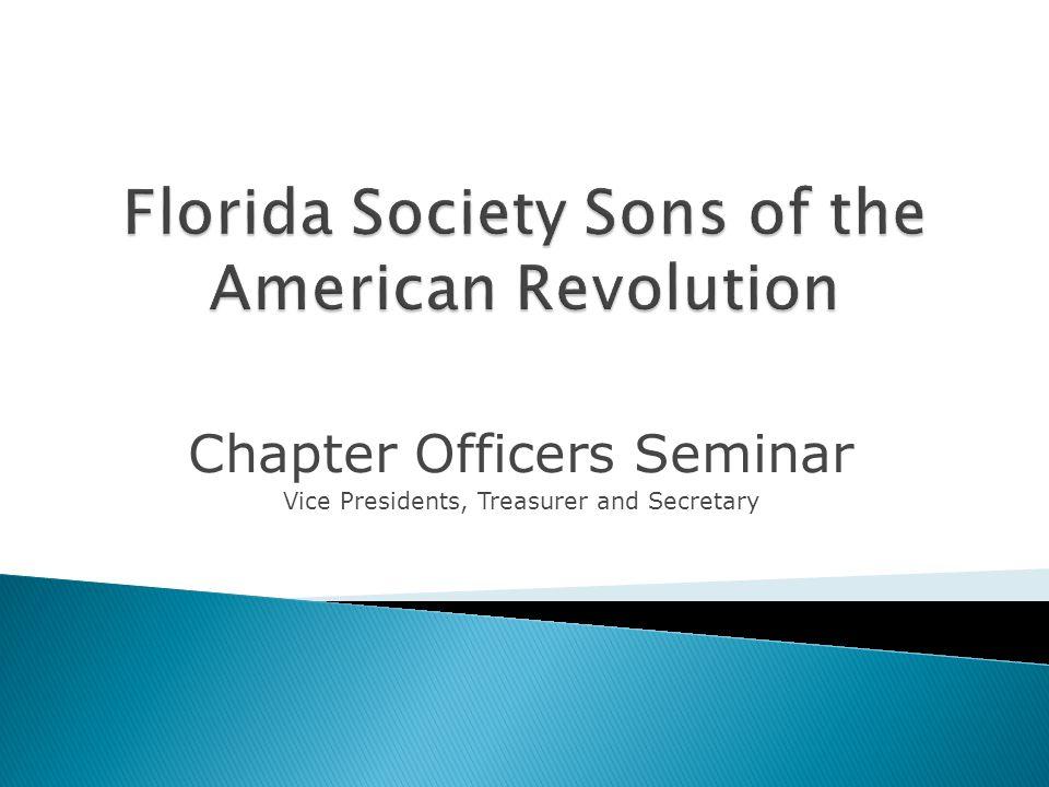 Chapter Officers Seminar Vice Presidents, Treasurer and Secretary