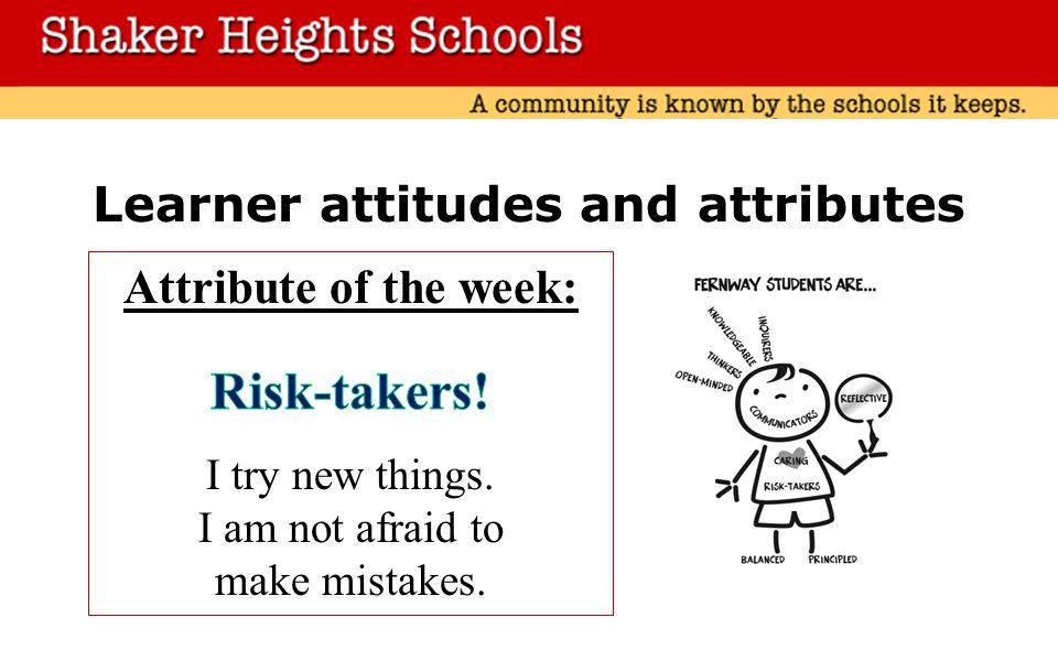 Learner attitudes and attributes