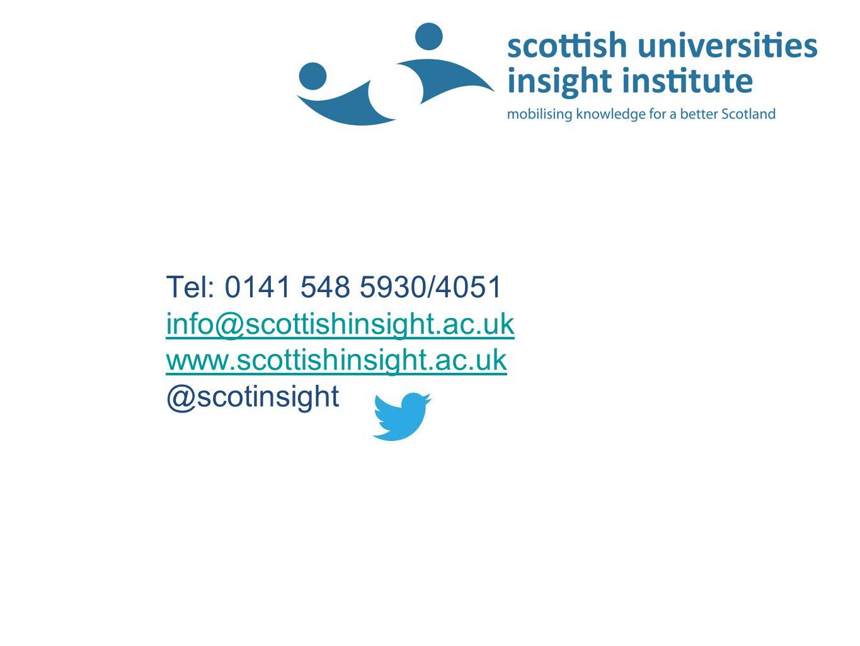 Tel: 0141 548 5930/4051 info@scottishinsight.ac.uk www.scottishinsight.ac.uk @scotinsight info@scottishinsight.ac.uk www.scottishinsight.ac.uk