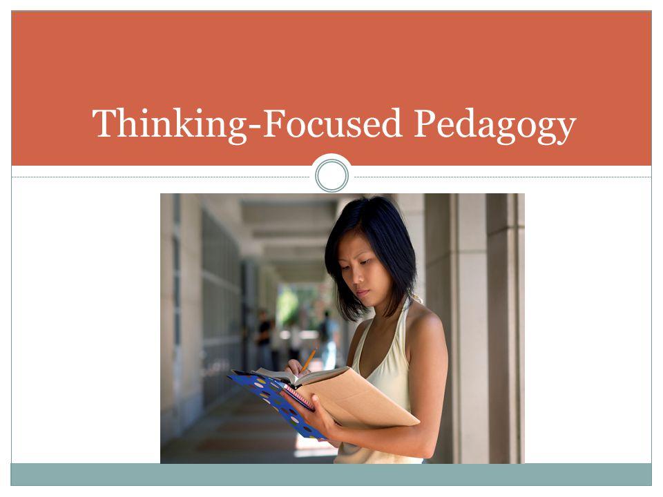 Thinking-Focused Pedagogy