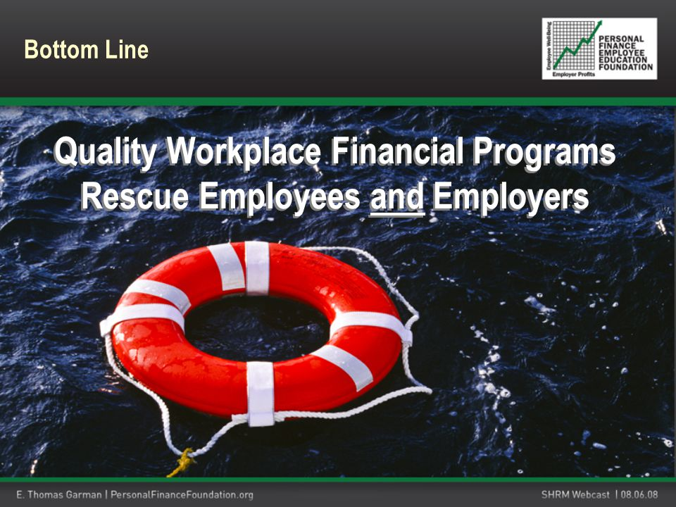 Quality Workplace Financial Programs Rescue Employees and Employers Bottom Line