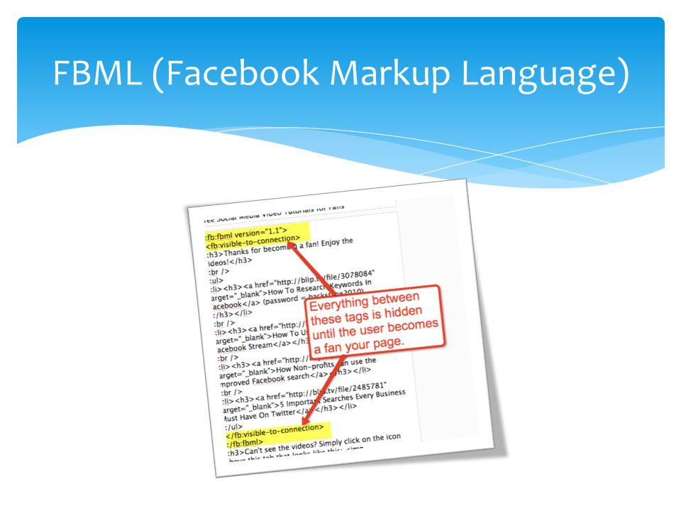 FBML (Facebook Markup Language)