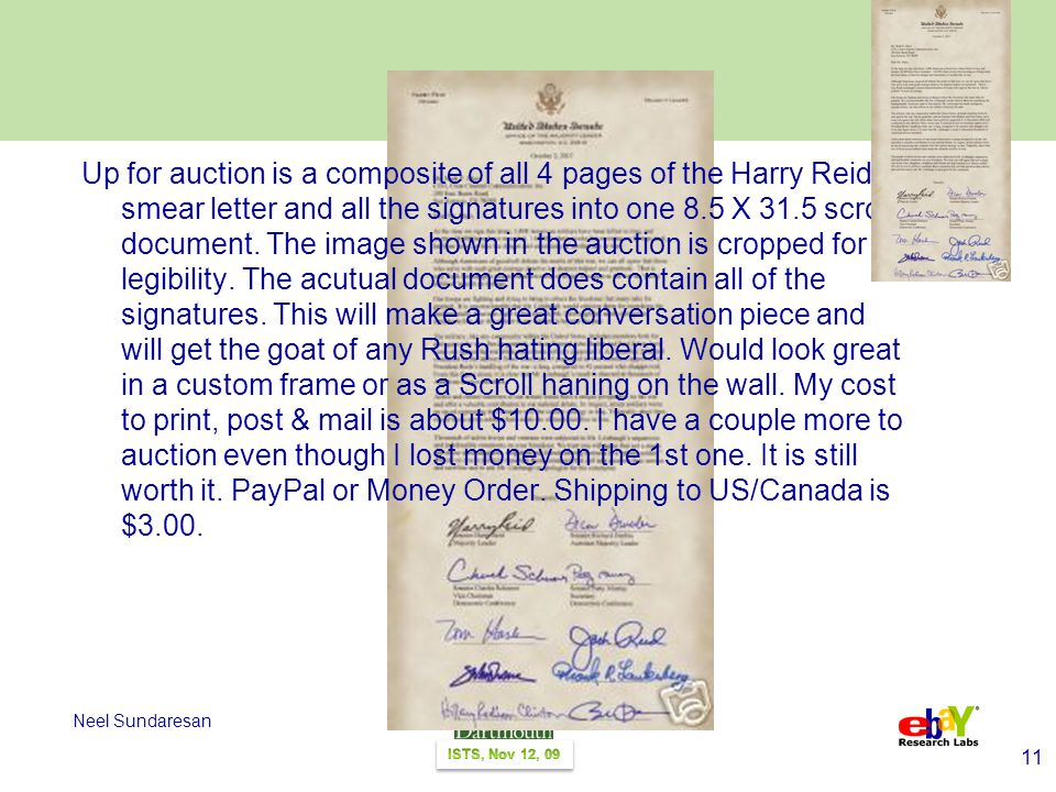 11 Neel Sundaresan Up for auction is a composite of all 4 pages of the Harry Reid smear letter and all the signatures into one 8.5 X 31.5 scroll document.