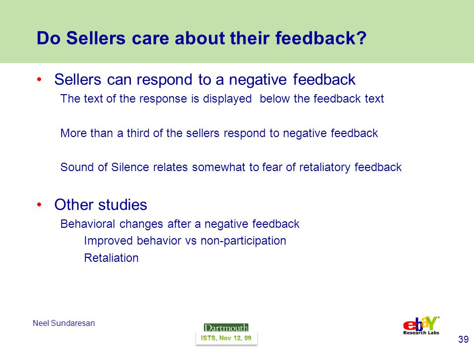 39 Neel Sundaresan Do Sellers care about their feedback.