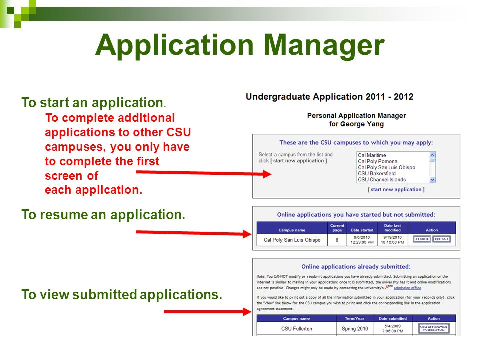 Application Manager To start an application.