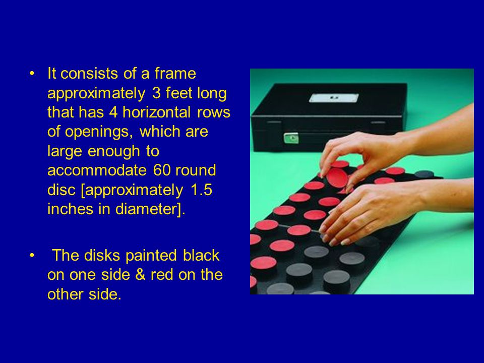 It consists of a frame approximately 3 feet long that has 4 horizontal rows of openings, which are large enough to accommodate 60 round disc [approximately 1.5 inches in diameter].