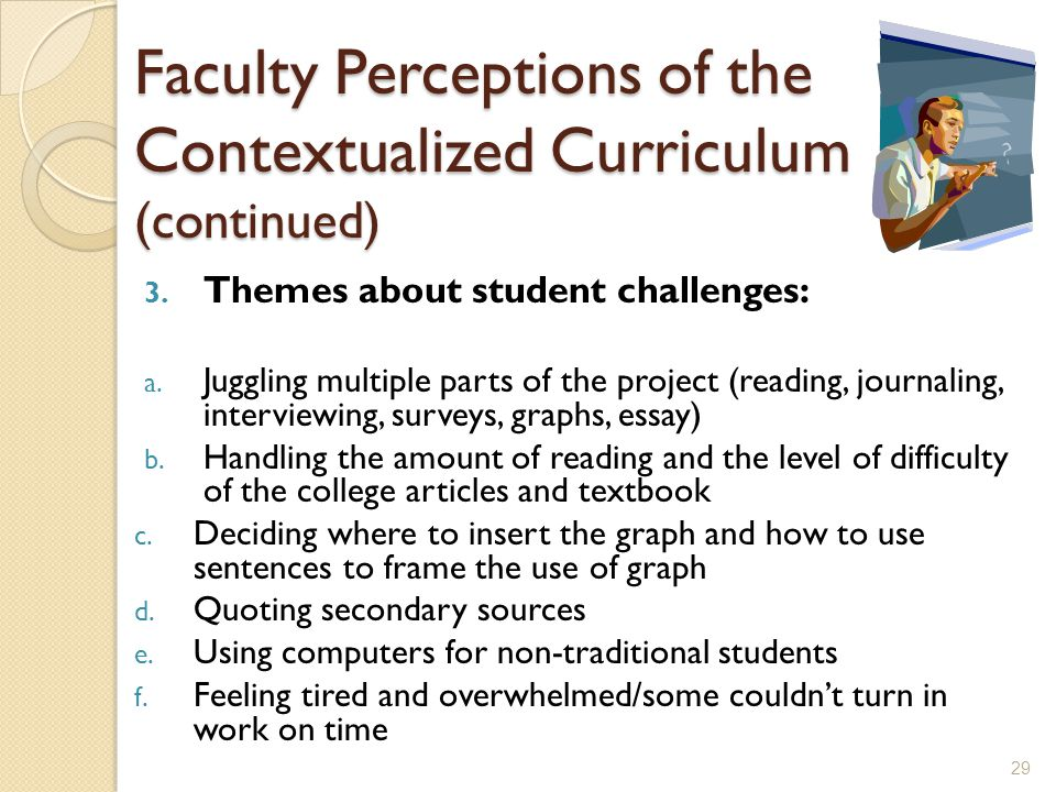 Faculty Perceptions of the Contextualized Curriculum (continued) 3.
